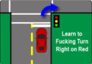 Learn to F$%*ing Turn Right on Red