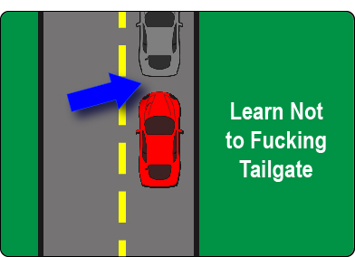 Learn to not tailgate