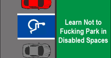 Learn Not to F$%*ing Park In Disabled Spaces